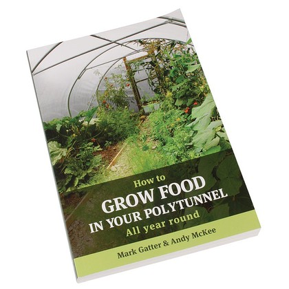 How To Grow Your Food in your Polytunnel Book